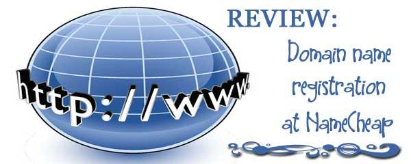 Review: Domain Name Registration at Namecheap